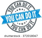 you can do it blue round grunge ... | Shutterstock .eps vector #372018067