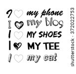 love my type slogan for... | Shutterstock .eps vector #372022753