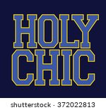 holy chic type slogan for... | Shutterstock .eps vector #372022813