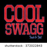 cool swag type slogan for... | Shutterstock .eps vector #372022843