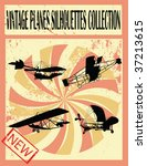 vintage planes silhouettes...   Shutterstock .eps vector #37213615