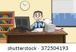 business man working at office... | Shutterstock . vector #372504193