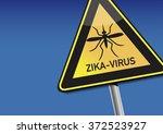 symbol   attention zika virus | Shutterstock . vector #372523927