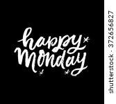 """happy monday"". conceptual... | Shutterstock .eps vector #372656827"