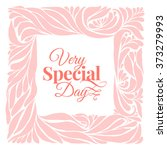 very special day ornament frame ... | Shutterstock .eps vector #373279993