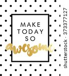 slogan print with dot pattern... | Shutterstock .eps vector #373377127