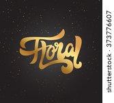 floral shop    logo  poster ... | Shutterstock .eps vector #373776607