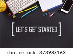 Small photo of LET'S GET STARTED CONCEPT ON BLACKBOARD