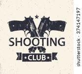 Shooting Club  Emblem  Sign...