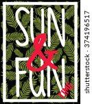 tropical sun   fun time vector... | Shutterstock .eps vector #374196517