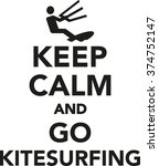 keep calm and go kitesurfing