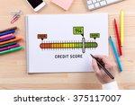 credit score sketch on notebook   Shutterstock . vector #375117007