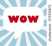 wow message bubble   Shutterstock .eps vector #375532873