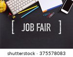 job fair concept on blackboard | Shutterstock . vector #375578083