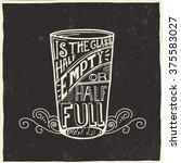 is the glass half empty or half ... | Shutterstock .eps vector #375583027