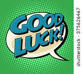 good luck retro comic bubble... | Shutterstock .eps vector #375626467