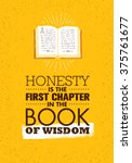 honesty is the first chapter in ... | Shutterstock .eps vector #375761677