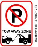 no parking sign   tow away zone ... | Shutterstock .eps vector #375874243