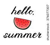 hello  summer. handwritten... | Shutterstock .eps vector #376077307