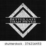 better late than never... | Shutterstock .eps vector #376216453