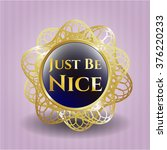 just be nice shiny badge | Shutterstock .eps vector #376220233