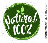 logo 100  natural with leaves ... | Shutterstock .eps vector #376487017