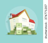 house with pile of money  home... | Shutterstock .eps vector #376771207