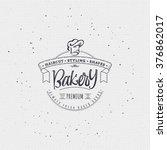 bakery. handwritten inscription.... | Shutterstock .eps vector #376862017