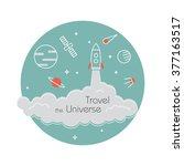 travel the universe   vector... | Shutterstock .eps vector #377163517