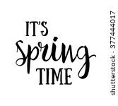 it's spring time hand drawn... | Shutterstock .eps vector #377444017