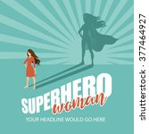 superhero woman burst... | Shutterstock .eps vector #377464927