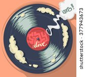 stay alive message on the vinyl ... | Shutterstock .eps vector #377943673