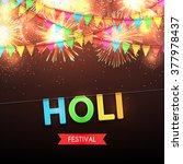 happy holi festival background. ... | Shutterstock .eps vector #377978437