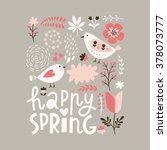 happy spring | Shutterstock .eps vector #378073777