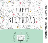 cute happy birthday card with... | Shutterstock .eps vector #378391507
