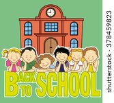 back to school card. school and ... | Shutterstock .eps vector #378459823