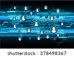 social media network concept.... | Shutterstock .eps vector #378498367