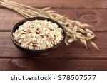 oat stems and oat flakes in... | Shutterstock . vector #378507577