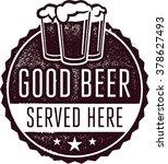 good beer served here bar menu... | Shutterstock .eps vector #378627493