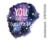 "handwritten ""you are my... | Shutterstock .eps vector #378702103"