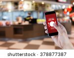 hand holding smart phone with... | Shutterstock . vector #378877387