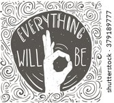 everything will be ok. hand... | Shutterstock .eps vector #379189777