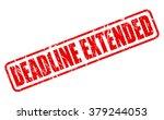 deadline extended red stamp... | Shutterstock .eps vector #379244053