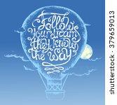 "inspiring the phrase ""follow...   Shutterstock .eps vector #379659013"