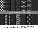 black dotted seamless patterns. ... | Shutterstock .eps vector #379659553