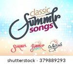 calligraphy summer set songs... | Shutterstock .eps vector #379889293