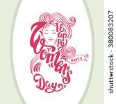 happy women's day   greeting... | Shutterstock .eps vector #380083207