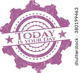 today is your day rubber grunge ... | Shutterstock .eps vector #380199463