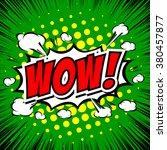 wow  comic speech bubble ... | Shutterstock .eps vector #380457877
