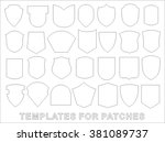 patches. set of templates | Shutterstock .eps vector #381089737